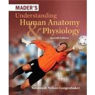 Mader's Understanding Human Anatomy &amp; Physiology