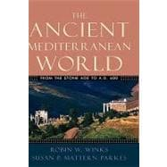 The Ancient Mediterranean World From the Stone Age to A.D. 600