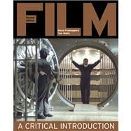 Film A Critical Introduction Value Package (includes Thinking About Film: A Critical Perspective)
