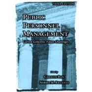 Public Personnel Management: Current Concerns, Future Challenges