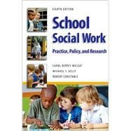 School Social Work 8E : Practice, Policy, and Research