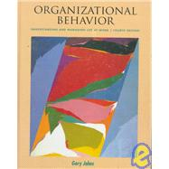 Organizational Behavior: Understanding and Managing Life at Work
