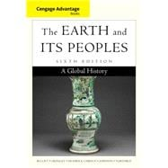 Cengage Advantage Books: The Earth and Its Peoples A Global History