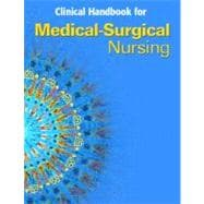 Clinical Handbook for Medical-Surgical Nursing : Critical Thinking in Client Care