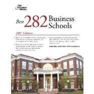 The Best 282 Business Schools, 2007