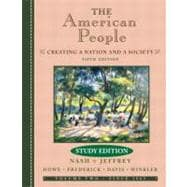 American People : Creating a Nation and a Society From 1863