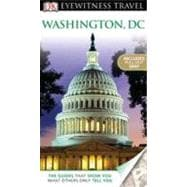 DK Eyewitness Travel Guide - Washington, D. C.