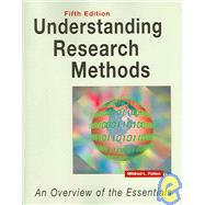 Understanding Research Methods (Fifth Edition) : An Overview of the Essentials