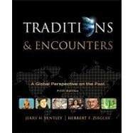 Traditions &amp; Encounters: A Global Perspective on the Past