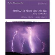 Substance Abuse Counseling Theory and Practice
