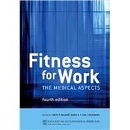 Fitness for Work : The Medical Aspects