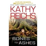 Bones to Ashes A Novel