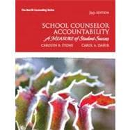 School Counselor Accountability : A MEASURE of Student Success