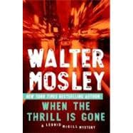 When the Thrill Is Gone A Leonid McGill Mystery