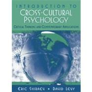 Introduction to Cross-Cultural Psychology : Critical Thinking and Contemporary Application