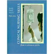 Clinical Nursing Skills : Basic to Advanced Skills