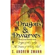 Dragons and Dwarves, Stories of the Cleveland Portal: The Dragons of the Cuyahoga/The Dwarves of Whiskey Island