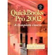 Quickbooks Pro 2002: A Complete Course