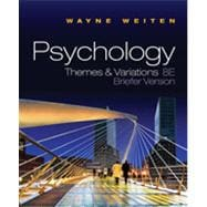 Psychology: Themes and Variations, Briefer Edition, 8th Edition