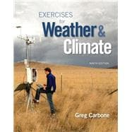 Exercises for Weather & Climate Plus MasteringMeteorology with eText -- Access Card Package