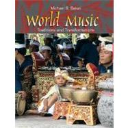 World Music : Traditions and Transformations