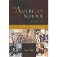 The American School 1642 - 2004