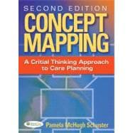 Concept Mapping : A Critical-Thinking Appraoch to Care Planning