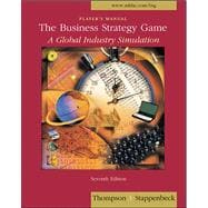 BUSINESS STRATEGY GAME:PLAYERS MANUAL