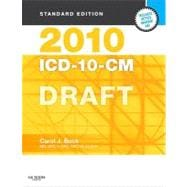 2010 ICD-10-CM, Standard Edition DRAFT (Softbound)
