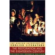 Norton Anthology of English Literature Vol. 1 : The Restoration and the Eighteenth Century
