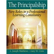 The Principalship New Roles in a Professional Learning Community