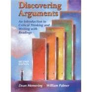 Discovering Arguments: An Introduction to Critical Thinking And Writing With Readings
