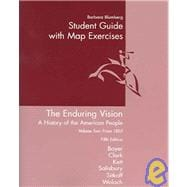 Study Guide, Volume 2 for Boyer/Clark/Kett/Salisbury/Sitkoff/Woloch's The Enduring Vision: A History of the American People, 5th