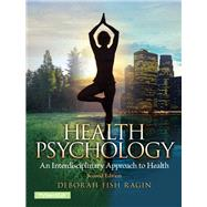 Health Psychology Plus NEW MySearchLab with Pearson eText -- Access Card Package
