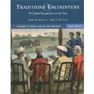 Traditions and Encounters Vol. 2 : A Global Perspective on the Past: From 1500 to the Present