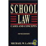 School Law : Cases and Concepts