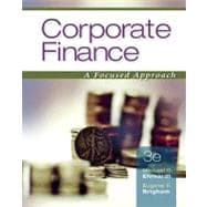 Corporate Finance A Focused Approach (with Thomson ONE - Business School Edition)