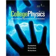 College Physics : With an Intigrated Approach to Forces and Kinematics