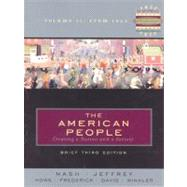 The American People: Creating a Nation and a Society from 1865