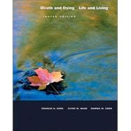 Death and Dying : Life and Living