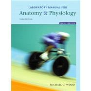 Laboratory Manual for Anatomy and Physiology, Main Version Value Package (includes Practice Anatomy Lab 2. 0 CD-ROM)