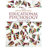 Educational Psychology Active Learning Edition with Video-Enhanced Pearson eText -- Access Card Package