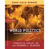World Politics Trends and Transformations, 2009-2010 Update Edition