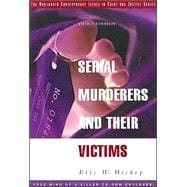 Serial Murderers and Their Victims (with CD-ROM)