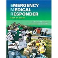 Emergency Medical Responder : First on Scene