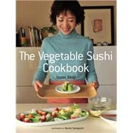 The Vegetable Sushi Cookbook 9781568365701R