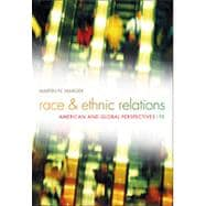 Race and Ethnic Relations: American and Global Perspectives, 9th Edition