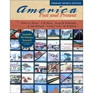 America Past and Present, Single Volume Edition, Primary Source Edition