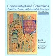 Community-Based Corrections Probation, Parole, and Intermediate Sanctions