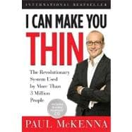 I Can Make You Thin The Revolutionary System Used by More Than 3 Million People